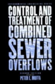 The Control And Treatment Of Combined Sewer Overflows (van Nostrand Reinhold Environmental Engineeri