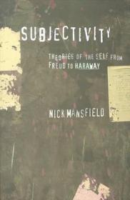 [全新进口原版现货]从弗洛伊德到哈拉维的自我理论Subjectivity:Theories of the Self from Freud to Haraway 9780814756515