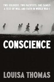 Conscience: Two Soldiers  Two Pacifists  One Family-a Test o 9781594202940