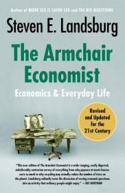 预售 英文预定 The Armchair Economist Economics and