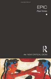 [全新进口原版现货]新批判俗语系列:史诗The New Critical Idiom:Epic9780415587396