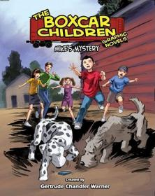 Mike'sMystery,AGraphicNovel#5(BoxcarChildrenGraphicNovels)