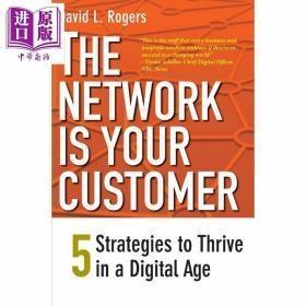 [全新正版现货]网络是你的客户:数字时代生存的5项策略The Network Is Your Customer: Five Strategies to Thrive in a Digital Age9780300188295
