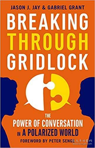 Breaking Through Gridlock:The Power of Conversation in a Polarized World
