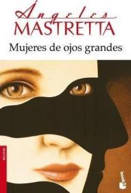 预订 Mujeres de ojos grandes 大眼睛的女人,墨西哥玛莎特兰文? 9788432222740