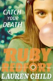 RubyRedfort#3:CatchYourDeath