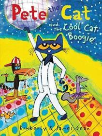[全新正版]现货 Pete the Cat and the Cool Cat Boogie 英文原版