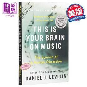 【全新正版现货】这就是你的音乐头脑 英文原版自然科学 英文版 英文原版书 This Is Your Brain on Music Daniel J Levitin Plume Books 正版