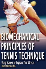 预售 英文预定 Biomechanical Principles of Tennis Te