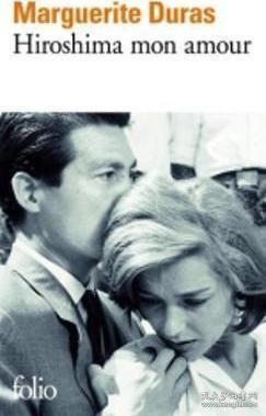 Hiroshima mon amour广岛之恋,玛格丽特·杜拉斯作品,法文原版 9782070360093