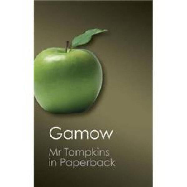 Mr Tompkins in Paperback (Canto Classics)