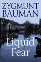 [全新进口原版现货]齐格蒙·鲍曼:流动的恐惧Liquid Fear9780745636801