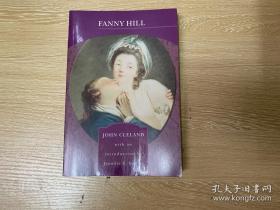 Fanny Hill:Memoirs of a Woman of Pleasure    《芬妮·希尔:一个欢场女子的回忆录》