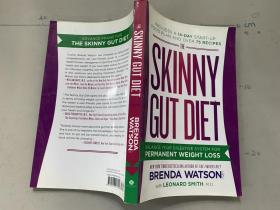 The Skinny Gut Diet: Balance Your Digestive Syst