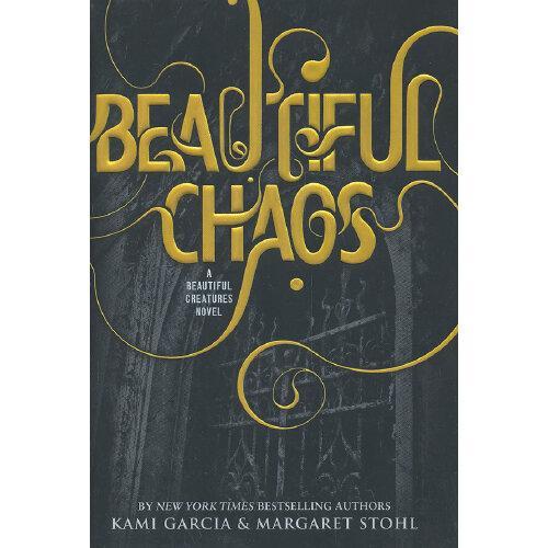 Beautiful Chaos 英文原版