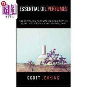 Essential Oil Perfumes: Essential Oil Perfume Re...