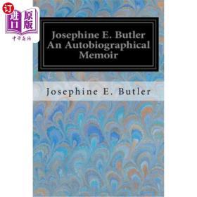 Josephine E. Butler an Autobiographical Memoir