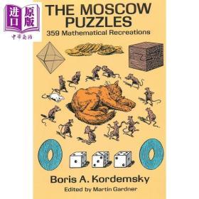 莫斯科智力游戏 359道数学趣味题 英文原版 The Moscow Puzzles 科普 益智 Boris A Kordemsky