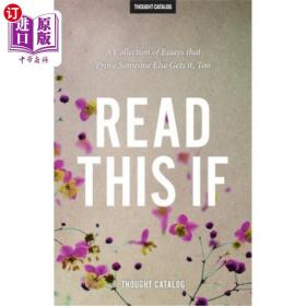 Read This If: A Collection of Essays That Prove ...