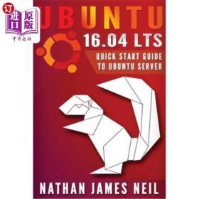 Ubuntu 16.04 LTS: Quick Start Guide to Ubuntu Se...