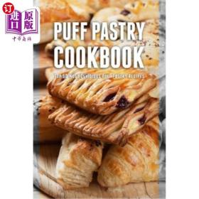 Puff Pastry Cookbook: Top 50 Most Delicious Puff...