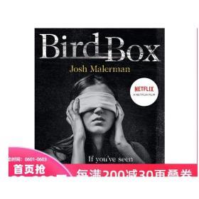 现货英文原版 Bird Box 蒙上你的眼 鸟箱 鸟舍 鸟盒推理与惊悚 科幻恐怖惊悚小说 纽约时报畅销书 电影原著小说 原装 进口 正版 书