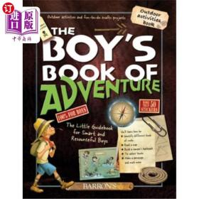 The Boy's Book of Adventure: The Little Guideboo...