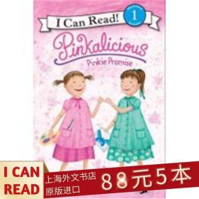 Pinkalicious: Pinkie Promise (I Can Read, Level 1)[粉红情缘:小粉的承诺]