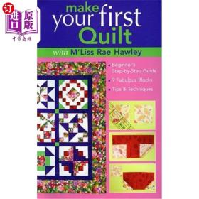 Make Your First Quilt with m'Liss Rae Ha: Beginn...