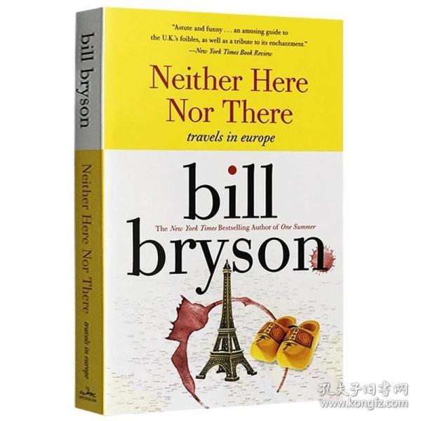 东西莫辨逛欧洲 英文原版 Neither Here Nor There Travels in Europe 布莱森旅行随笔系列 万物简史作者Bill Bryson 正版进口书籍