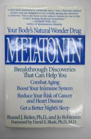 Melatonin  —  Your Body's Natural Wonder Drug  ~书衣套精装本~