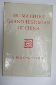 Ssu-ma Chien: Grand Historian of China