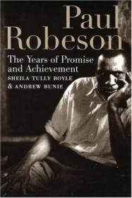 Paul Robeson: The Years Of Promise And Achievement(平装)
