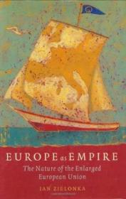 Europe As Empire: The Nature Of The Enlarged European Union