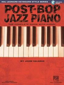 Post-bop Jazz Piano - The Complete Guide With Cd!