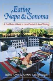 Eating Napa & Sonoma: A Food Lover's Guide To Local Prod