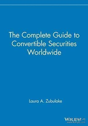 The Complete Guide to Convertible Securities Worldwide (Wiley Finance)