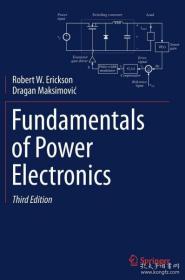 Fundamentals of Power Electronics 英文原版 电力电子基础