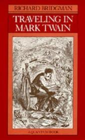 Traveling In Mark Twain (a Quantum Book)