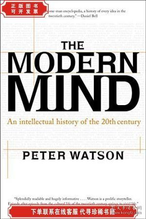 The Modern Mind:An Intellectual History of the 20th Century