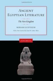 Ancient Egyptian Literature:Volume II: The New Kingdom