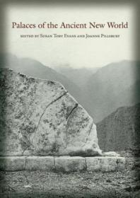 Palaces Of The Ancient New World (dumbarton Oaks Pre-columbi
