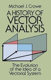 A History of Vector Analysis  The Evolution of t