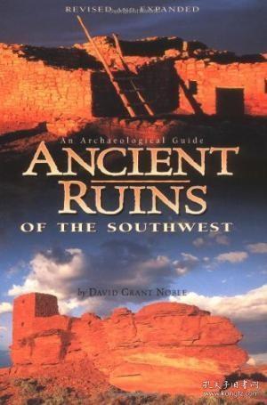 AncientRuinsoftheSouthwest:AnArchaeologicalGuide