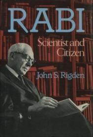 Rabi Scientist and Citizen