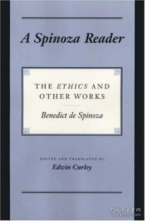 A Spinoza Reader:The Ethics and Other Works