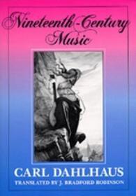 Nineteenth-century Music (california Studies In 19th-century