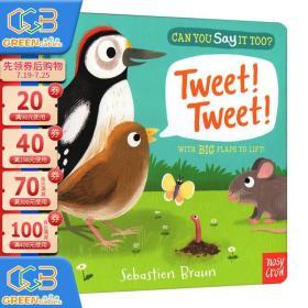 英文原版绘本 Can You Say It Too? Tweet Tweet 动物拟声词 纸板翻翻书 儿童英语启蒙操作书 Nosy Crow!