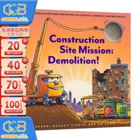 英文原版 Construction Site Mission: Demolition 精装图画故事书 晚安工地上的车系列新作 儿童启蒙认知!