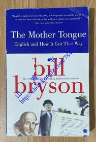 The Mother Tongue: English and How It Got That Way 布莱森英语简史